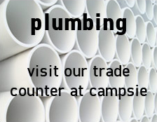 Plumbing - Visit Our Trade Counter at Campsie